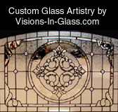 CUSTOM GLASS ARTISTRY BY VISIONS IN GLASS